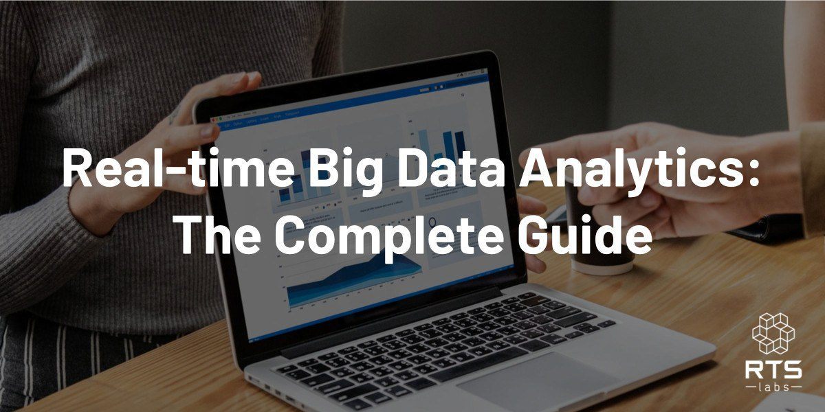 real time big data analytics