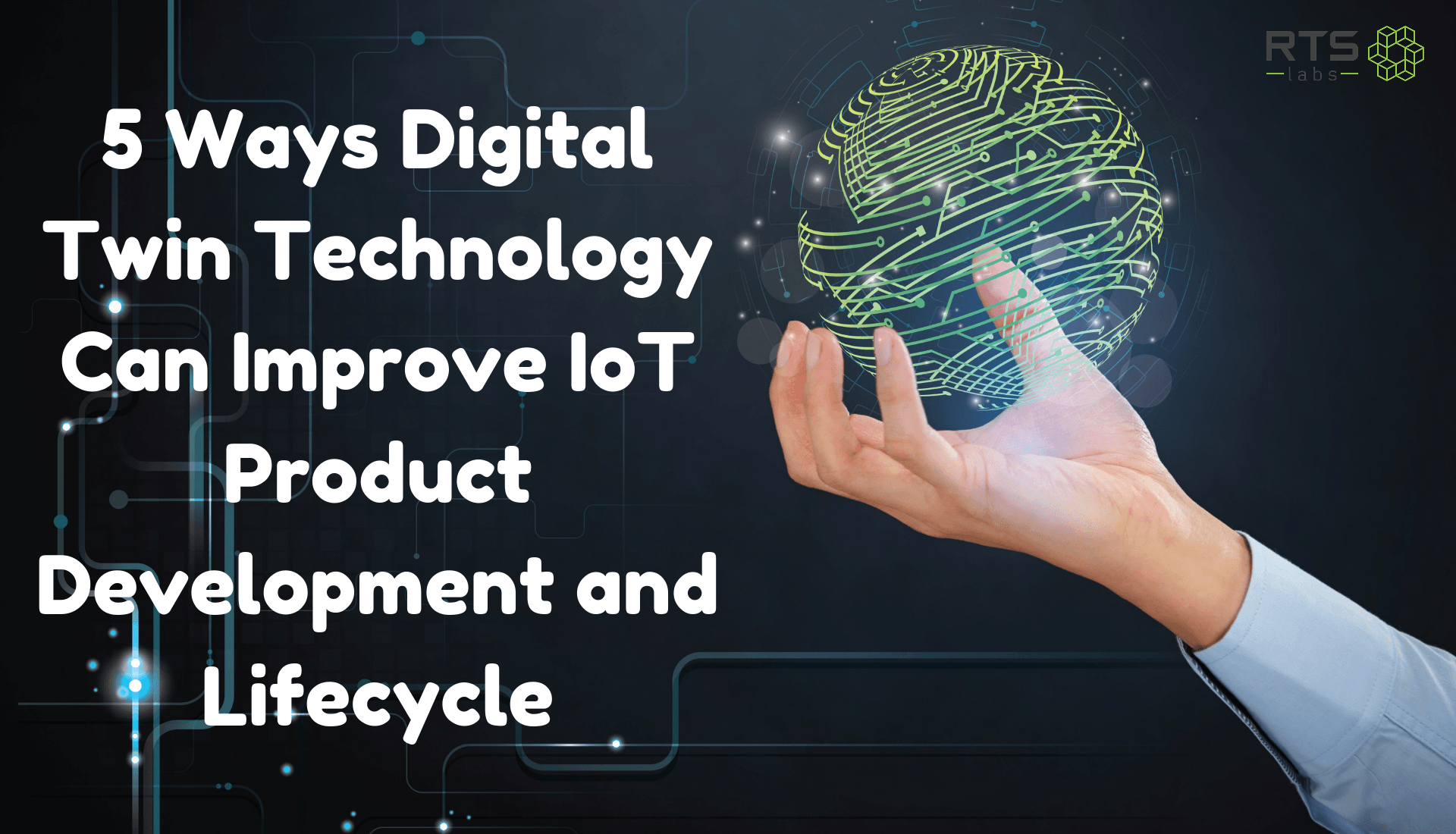 5 ways digital twin technology can improve IoT product development and lifecycle
